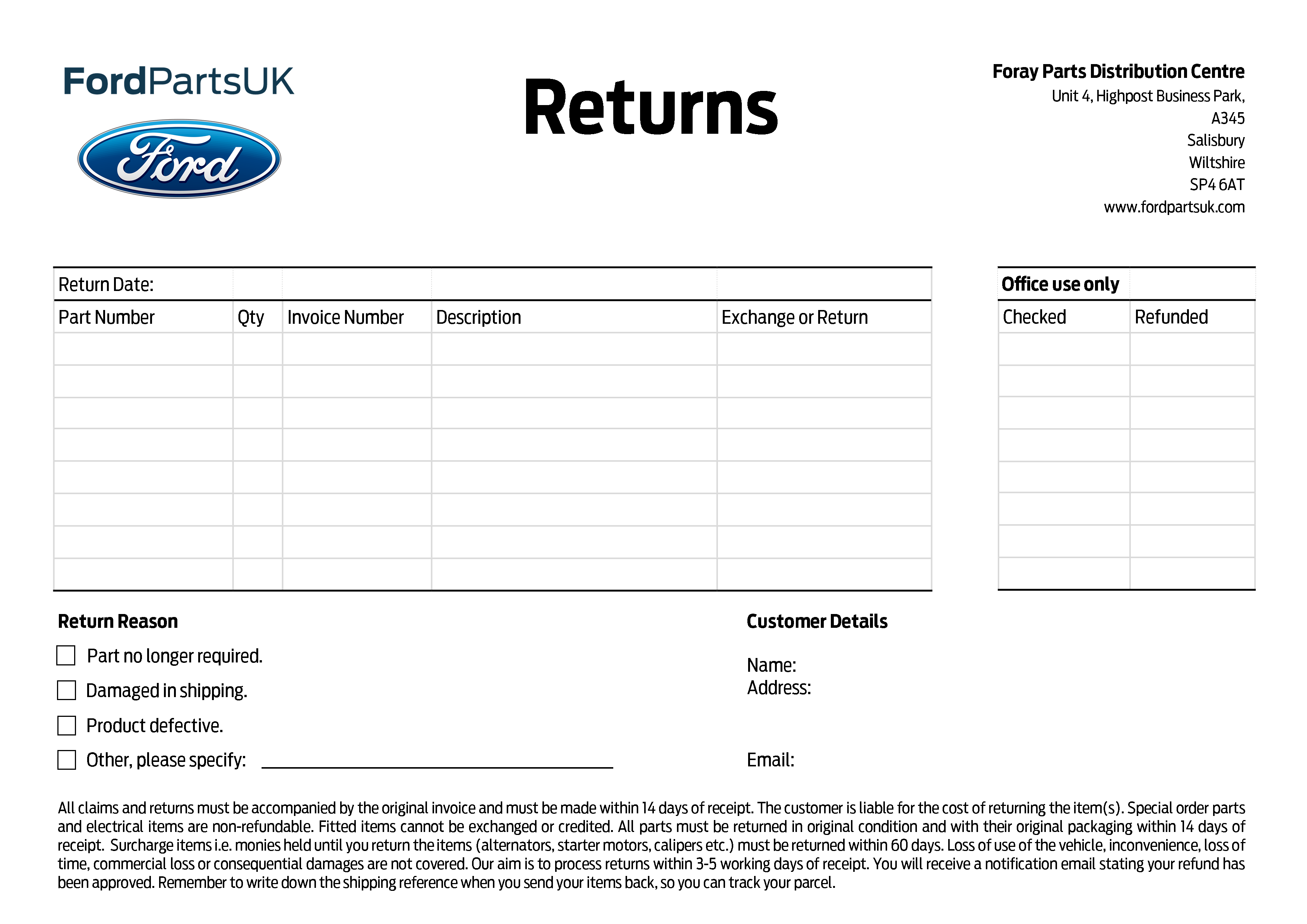 To obtain a refund or exchange make sure you include the original packaging and invoice